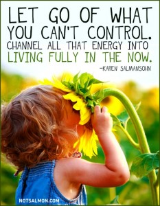 Channel all of your energy to live in the NOW!